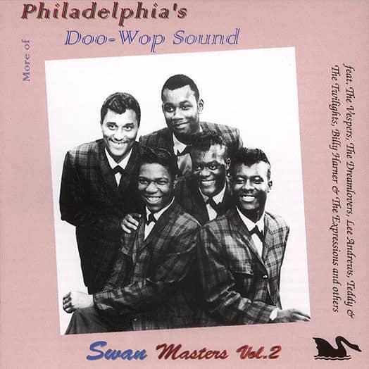 Vol.2, Philadelphia Doo Wop - Swan Masters