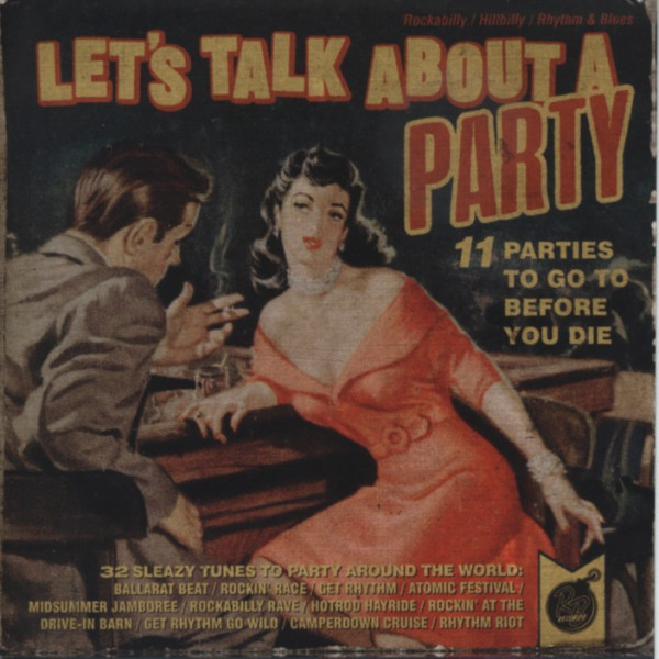 Various Let's Talk About A Party - 32 Sleazy Tunes To Party Around The World (2013)