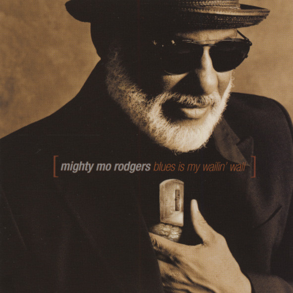 Rodgers, Mighty Mo Blues Is My Wailin' Wall