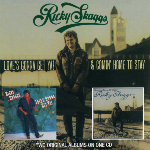 Skaggs, Ricky Comin' Home To Stay