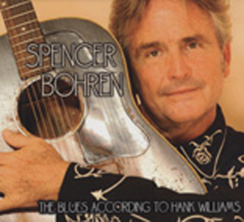 Bohren, Spencer The Blues According To Hank Williams
