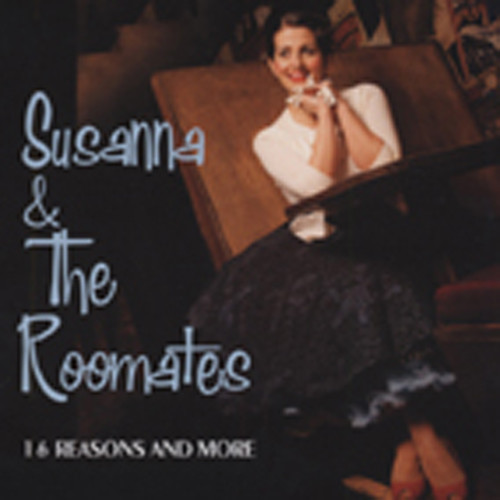 Susanna & The Roomates 16 Reasons And More