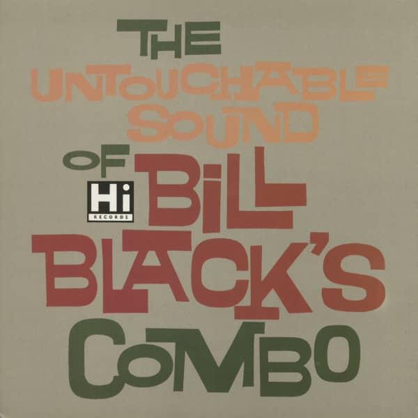 The Untouchable Sound Of Bill Black's Combo