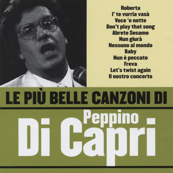 Di Capri, Peppino Le Piu Belle Canzone Di