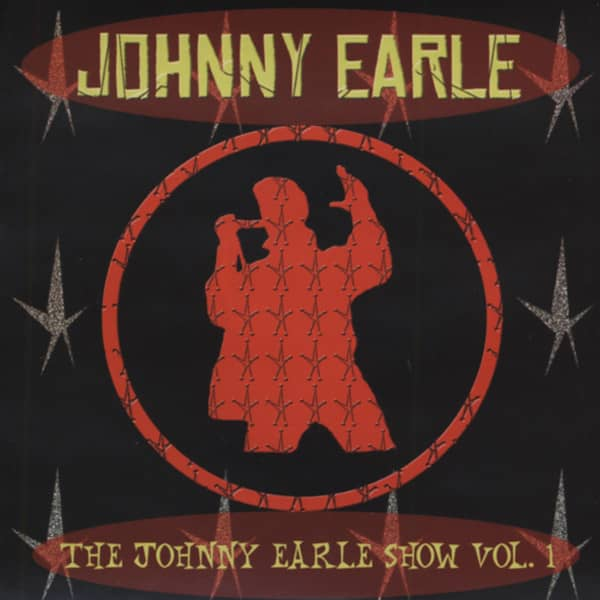 Earle, Johnny Johnny Earle Show, Vol.1