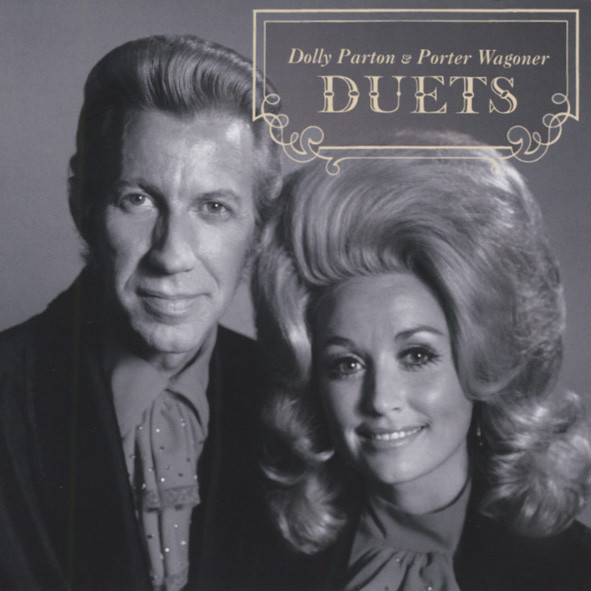 Parton, Dolly & Porter Wagoner Duets