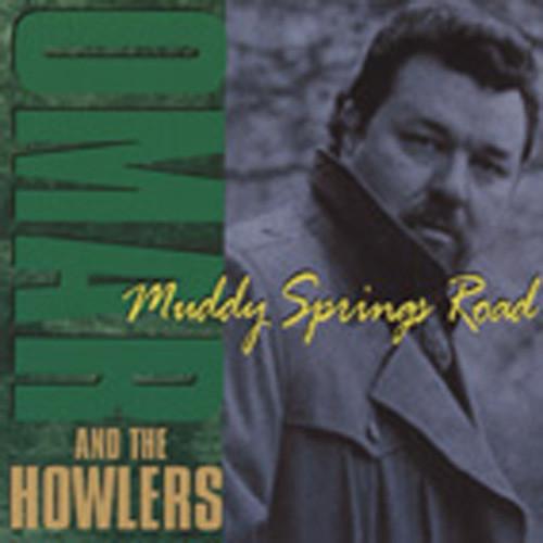 Omar & The Howlers Muddy Springs Road
