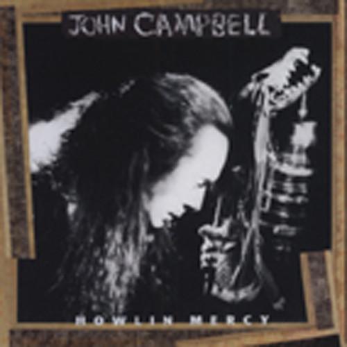 Campbell, John Howlin' Mercy