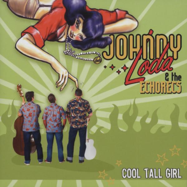 Johny Loda & The Echorecs - Cool Tall Girl (CD)