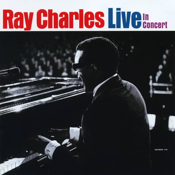 Charles, Ray Live In Concert 1964