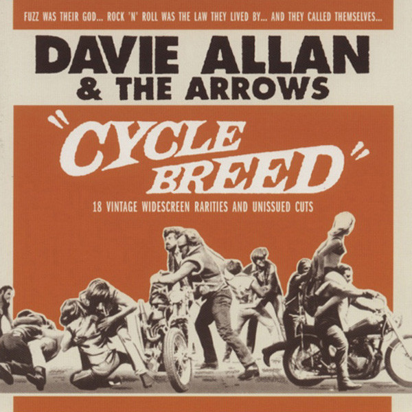 Allan, Davie & The Arrows The Cycle Breed