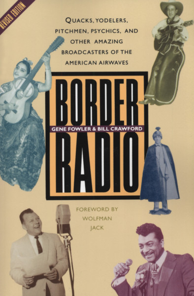 Border Radio - Gene Fowler & Bill Crawford