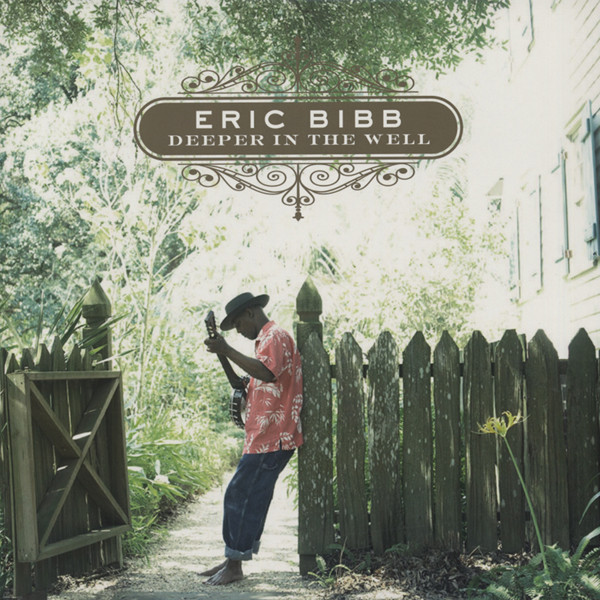 Bibb, Eric Deeper In The Well (2-LP)
