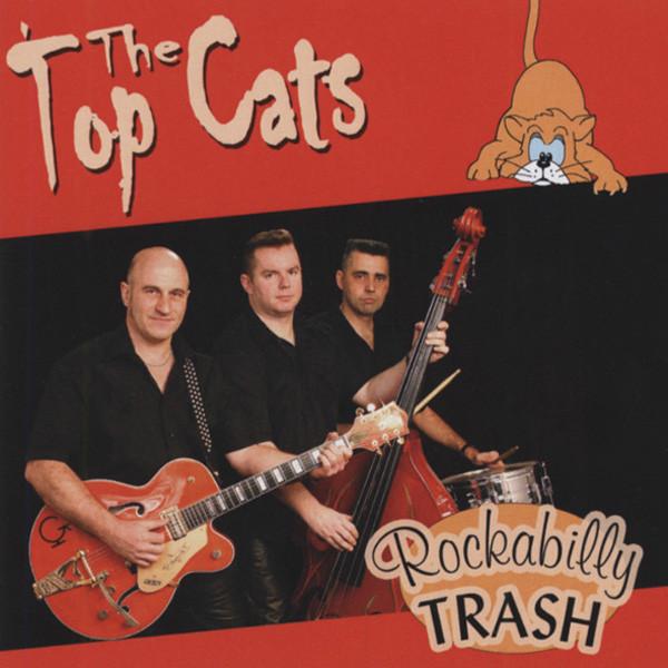 Top Cats Rockabilly Trash