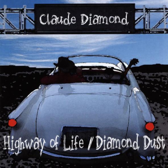 Diamond, Claude Highway Of Life & Diamond Dust