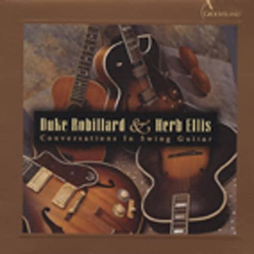 Robillard, Duke & Herb Ellis Conversations In Swing Guitar