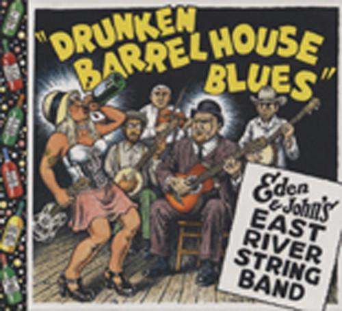 East River String Band Drunken Barrelhouse Blues
