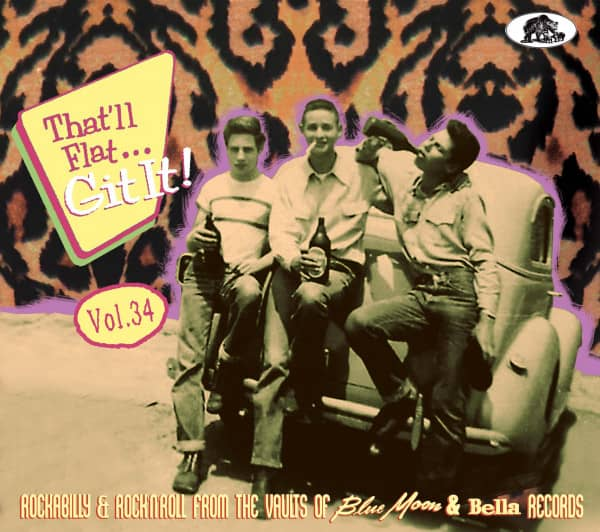 Vol. 34 - Rockabilly And Rock 'n' Roll From The Vaults Of Blue Moon & Bella Records (CD)