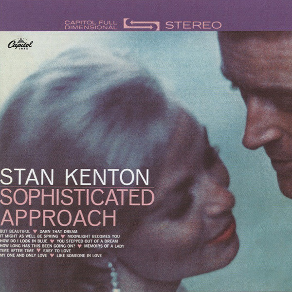 Kenton, Stan Sophisticated Approach (1961)...plus