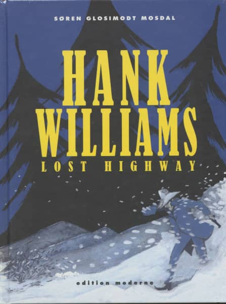 Lost Highway - Graphic Novel (Gebundene Ausgabe) by Glosimodt Søren Mosdal
