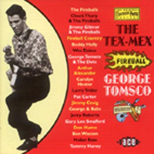 Tomsco, George The Tex-Mex Fireball