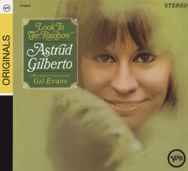 Gilberto, Astrud Look To The Rainbow