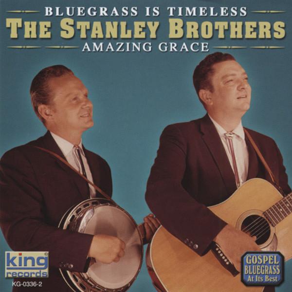 Stanley Bros Amazing Grace
