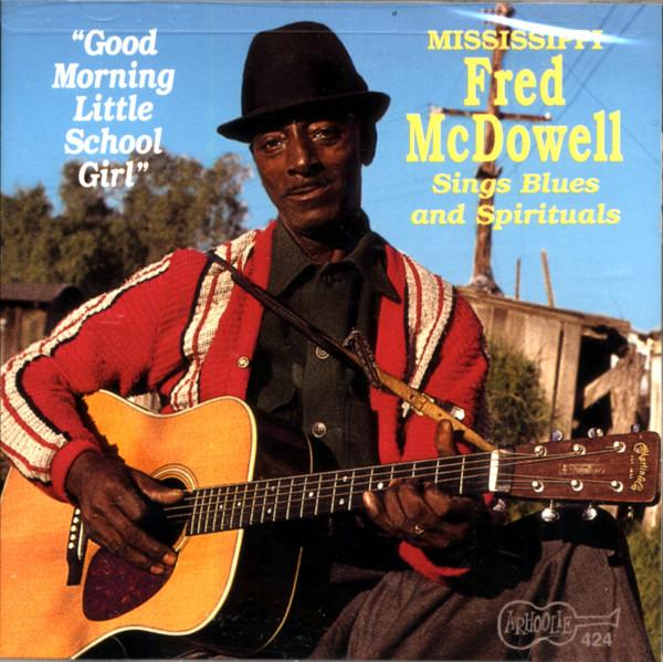 Mcdowell, Mississippi Fred Good Morning Little School Girl