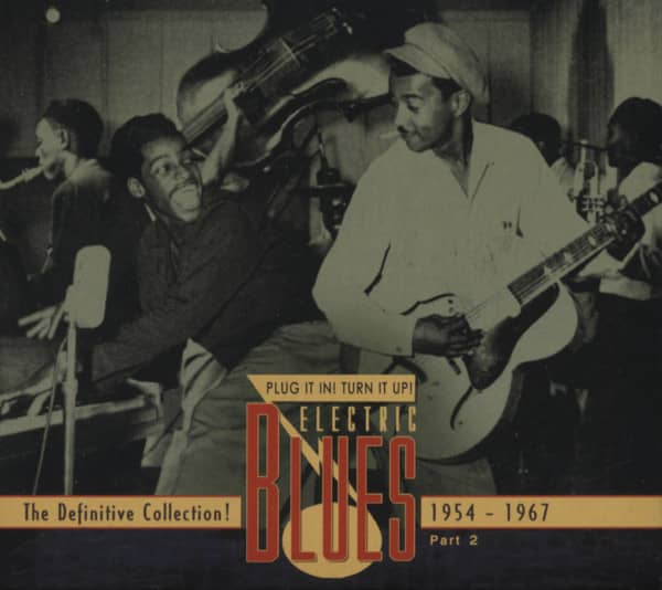 Vol.2 Electric Blues 1954 - 1967 (english)