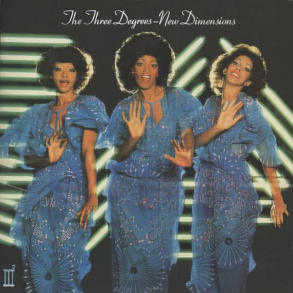 Three Degrees New Dimensions (1978)...plus