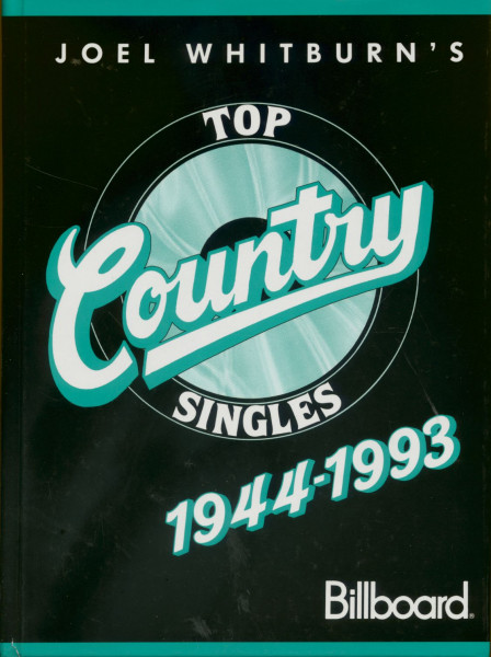 Top Country Singles - 1944-1993 by Joel Whitburn