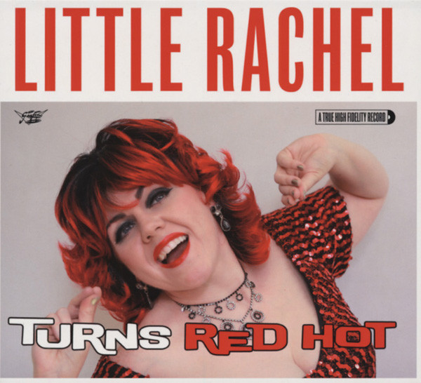 Little Rachel & The Hogs Of Rh When A Blue Note Turns Red Hot