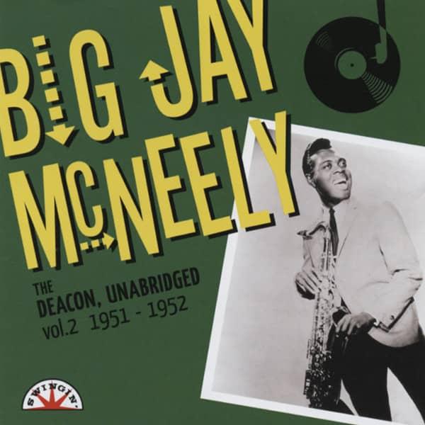 Mcneely, Big Jay Vol.2, The Deacon, Unabridged 1951-1952
