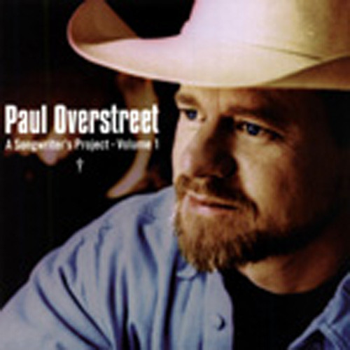 Overstreet, Paul A Songwriters Project