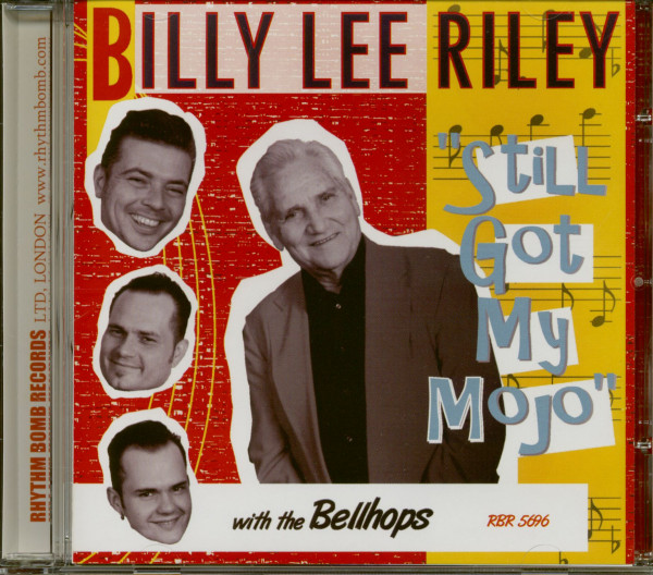 Billy Lee Riley with the Bellhops - Still Got My Mojo! (CD)