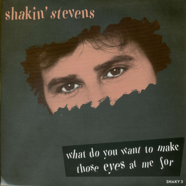What Do You Want To Make Those Eyes At Me For - (Yeah) You're Evil (PS, SC, 45rpm)