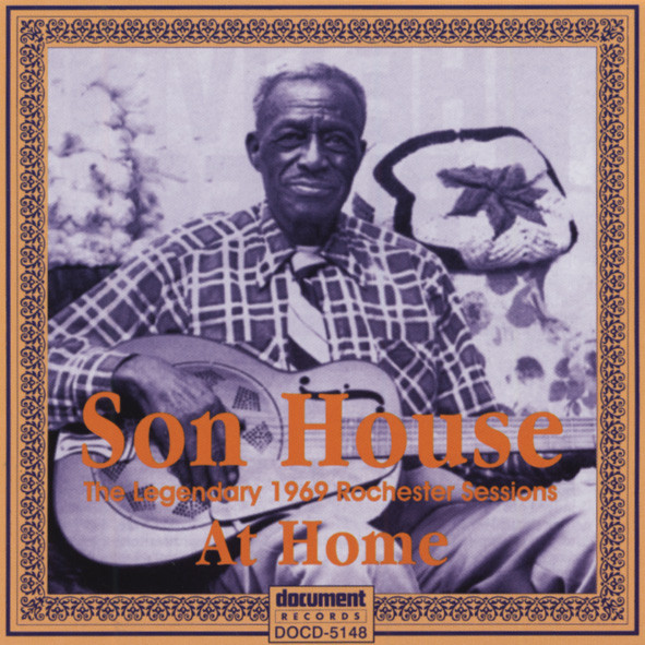 House, Son Complete 1969 Sessions
