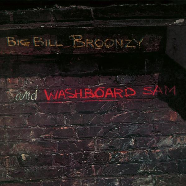 Big Bill Broonzy & Washboard Sam