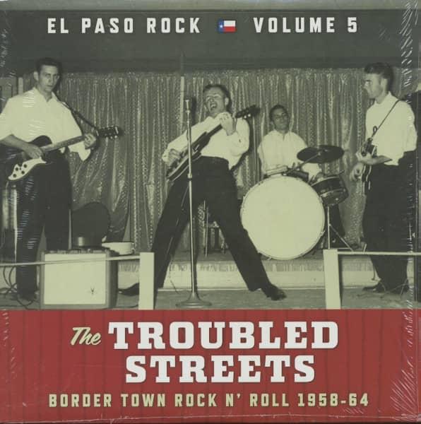 The Troubled Streets - El Paso Rock, Vol.5 - Border Town Rock 'n' Roll 1958-64 (LP)