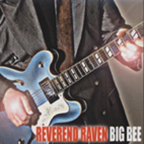 Reverend Raven Big Bee