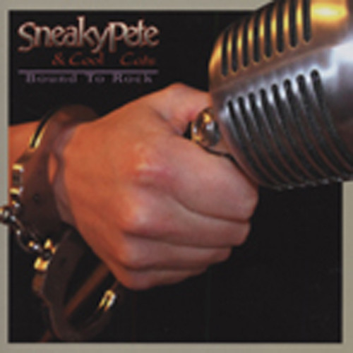 Sneaky Pete & The Cool Cats Bound To Rock