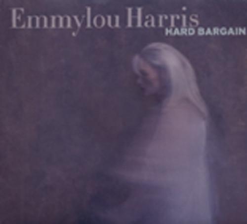Harris, Emmylou Hard Bargain (2011)