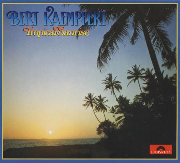 Kaempfert, Bert Tropical Sunrise (1977)