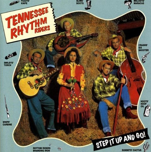 Tennessee Rhythm Riders Step It Up And Go