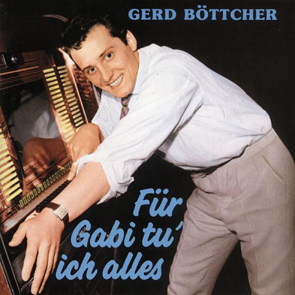 Böttcher, Gerd Für Gabi tu ich alles