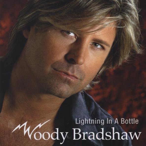 Bradshaw, Woody Lightning In A Bottle