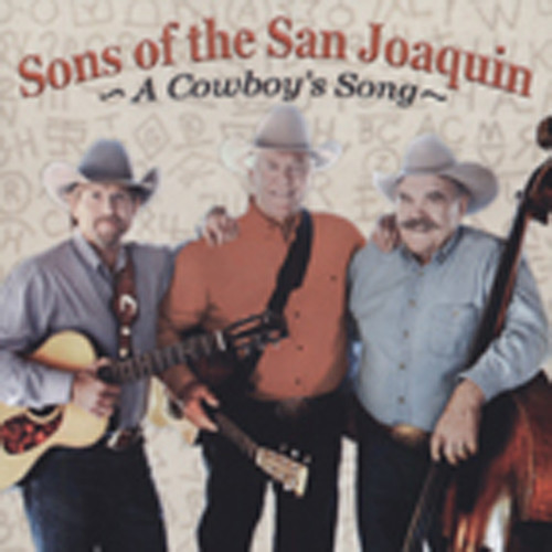 Sons Of The San Joaquin A Cowboy's Song (2011)