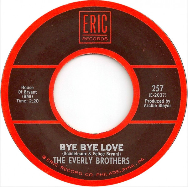 Bye Bye Love - Take A Message To Mary 7inch, 45rpm