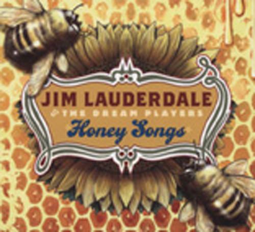 Lauderdale, Jim Honey Songs (& The Dream Players)