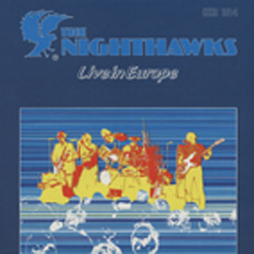 Nighthawks Live In Europe